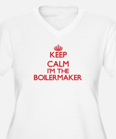 Keep calm I'm the Boilermaker Plus Size T-Shirt
