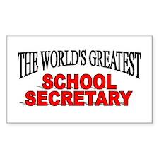 """The World's Greatest School Secretary"" Decal"