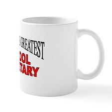 """The World's Greatest School Secretary"" Mug"