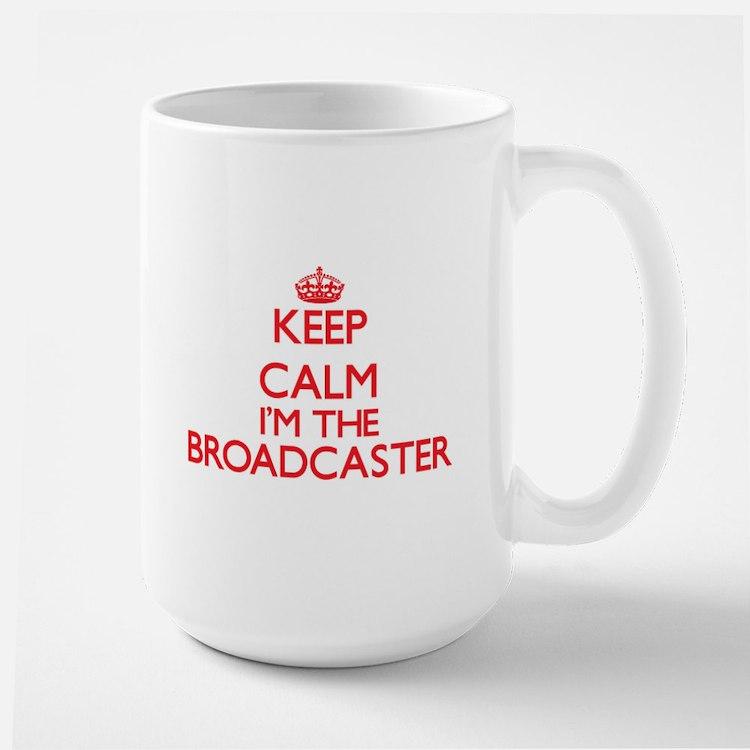 Keep calm I'm the Broadcaster Mugs