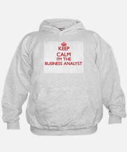 Keep calm I'm the Business Analyst Hoodie