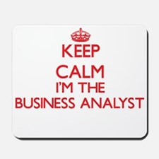 Keep calm I'm the Business Analyst Mousepad