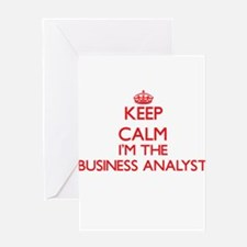 Keep calm I'm the Business Analyst Greeting Cards