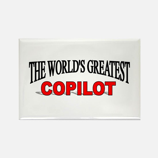 """""""The World's Greatest Copilot"""" Rectangle Magnet"""