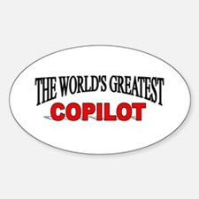 """""""The World's Greatest Copilot"""" Oval Decal"""