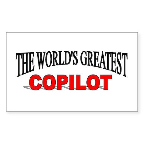 """The World's Greatest Copilot"" Sticker (Rectangula"