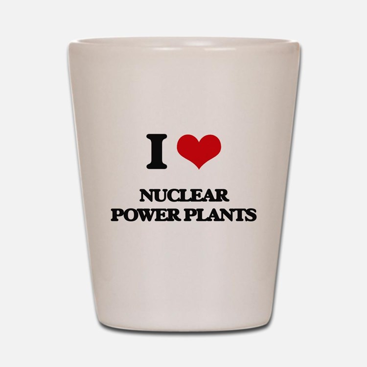 nuclear power plants Shot Glass