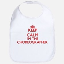 Keep calm I'm the Choreographer Bib