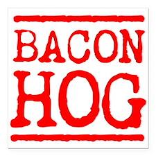 "BACON HOG Square Car Magnet 3"" x 3"""