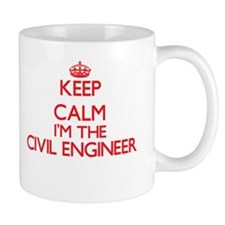 Keep calm I'm the Civil Engineer Mugs