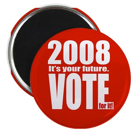 It's Your Future Vote for It! Magnet (100 pk)