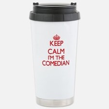 Keep calm I'm the Comed Stainless Steel Travel Mug