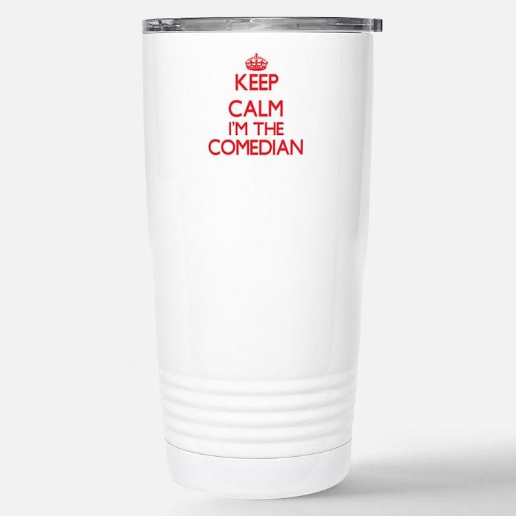 Keep calm I'm the Comed Travel Mug