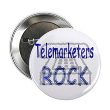 Telemarketers Rock Button