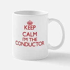 Keep calm I'm the Conductor Mugs