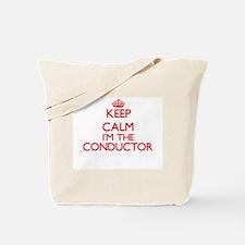 Keep calm I'm the Conductor Tote Bag