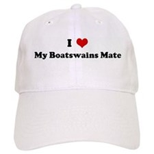 I Love My Boatswains Mate Baseball Cap