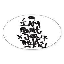 I am built for the life Decal