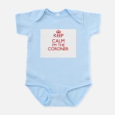 Keep calm I'm the Coroner Body Suit