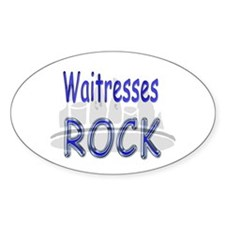 Waitresses Rock Oval Decal