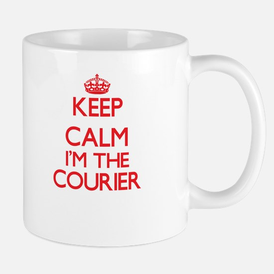 Keep calm I'm the Courier Mugs