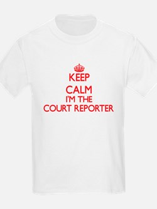 Keep calm I'm the Court Reporter T-Shirt