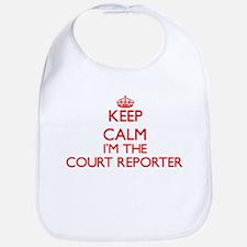 Keep calm I'm the Court Reporter Bib
