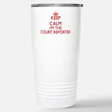 Keep calm I'm the Court Travel Mug