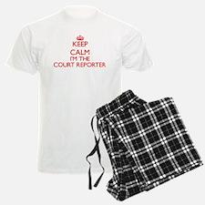 Keep calm I'm the Court Repor Pajamas
