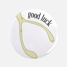 "Wishbone_Good Luck 3.5"" Button"