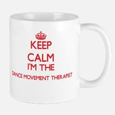 Keep calm I'm the Dance Movement Therapist Mugs