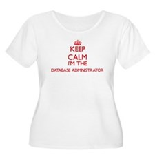 Keep calm I'm the Database Admin Plus Size T-Shirt
