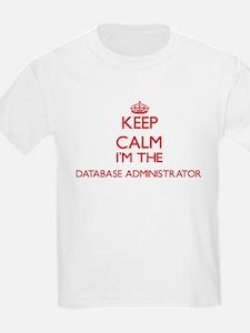 Keep calm I'm the Database Administrator T-Shirt
