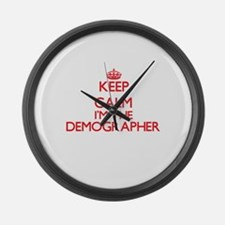 Keep calm I'm the Demographer Large Wall Clock
