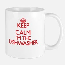 Keep calm I'm the Dishwasher Mugs