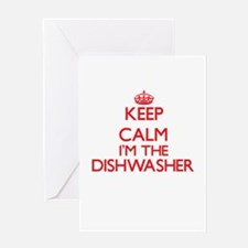 Keep calm I'm the Dishwasher Greeting Cards