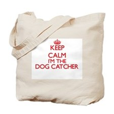 Keep calm I'm the Dog Catcher Tote Bag
