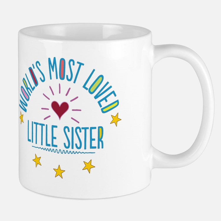 World's Most Loved Little Sister Mug