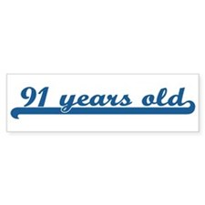 91 years old (sport-blue) Bumper Bumper Sticker