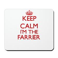 Keep calm I'm the Farrier Mousepad