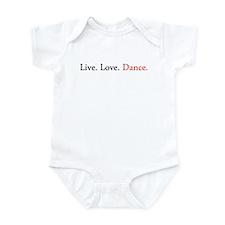 Live. Love. Dance. Infant Bodysuit