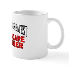 """The World's Greatest Landscape Designer"" Mug"