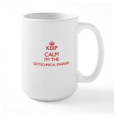 Keep calm I'm the Geotechnical Engineer Mugs