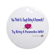 Paramedic Wife Ornament (Round)