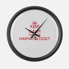 Keep calm I'm the Haematologist Large Wall Clock