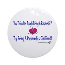 Paramedics Girlfriend Ornament (Round)