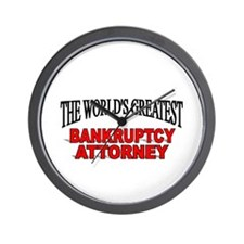 """""""The World's Greatest Bankruptcy Attorney"""" Wall Cl"""