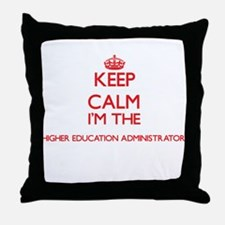 Keep calm I'm the Higher Education Ad Throw Pillow