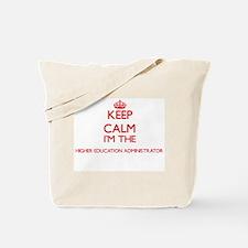 Keep calm I'm the Higher Education Admini Tote Bag