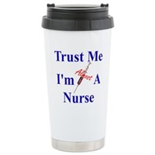 Cute Trust me nurse Travel Mug